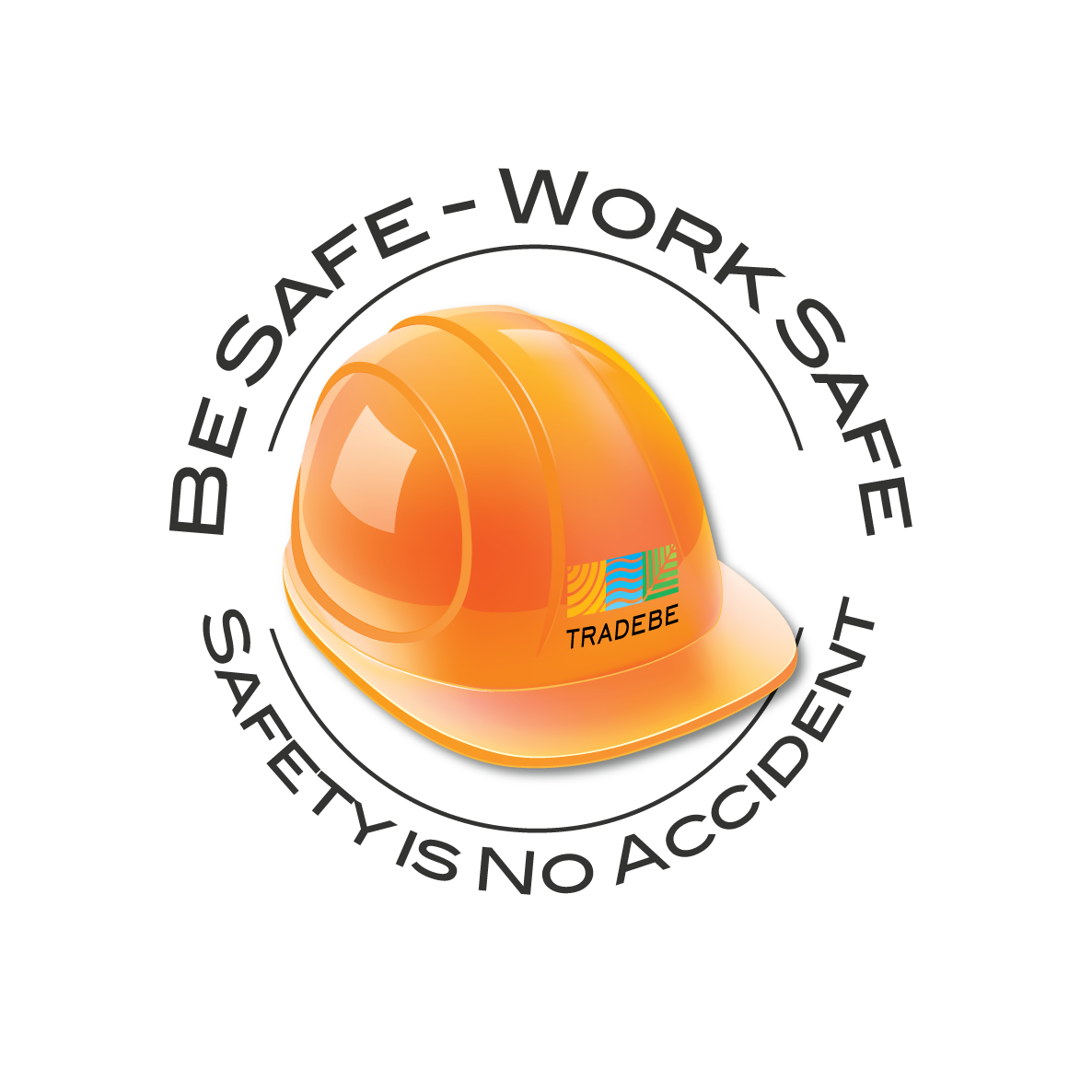 tradebe-usa-safety-slogan-be-safe-work-safe